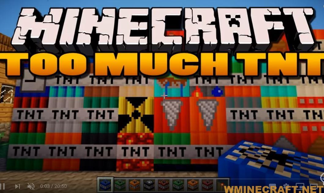 Too Much TNT Mod 1 12 2 1 8 1 7 10 (TNT Mods) Wminecraft net