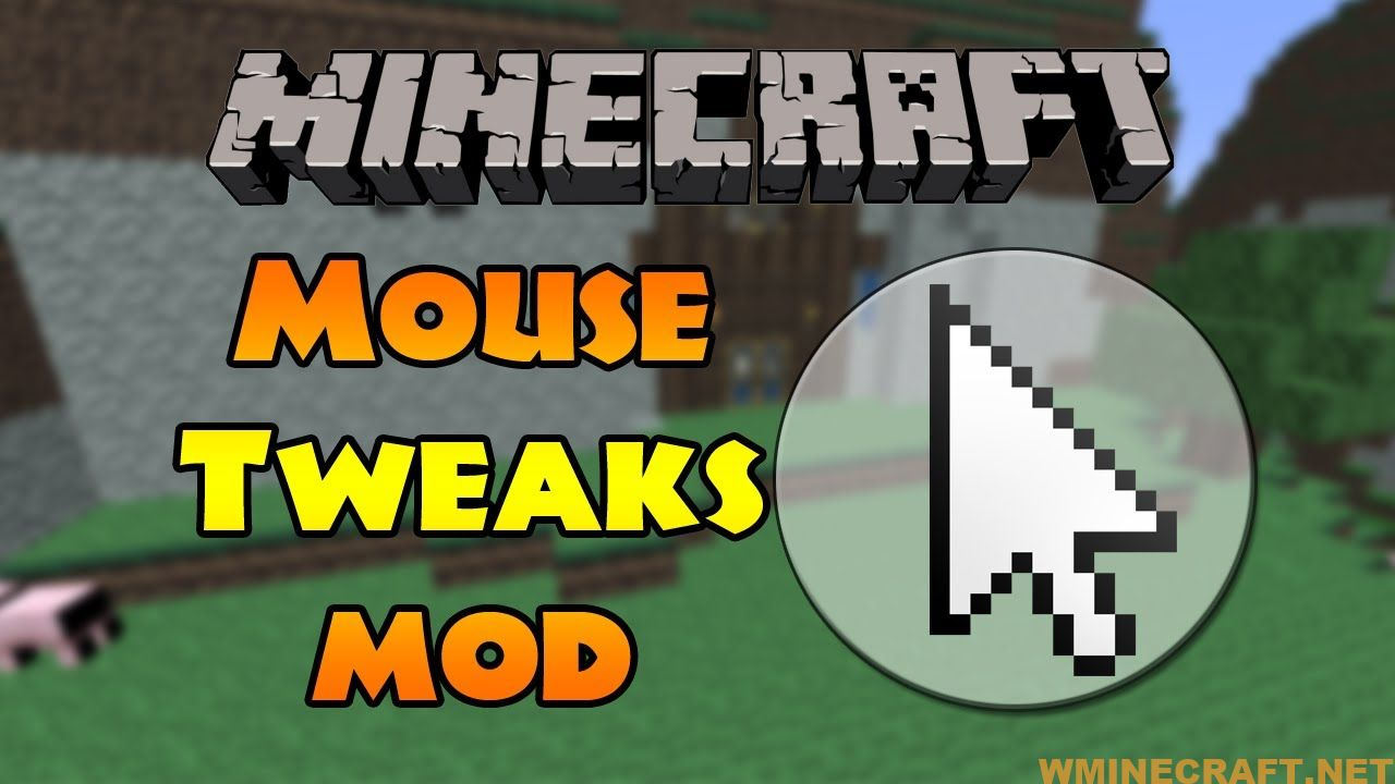 Mouse Tweaks Mod