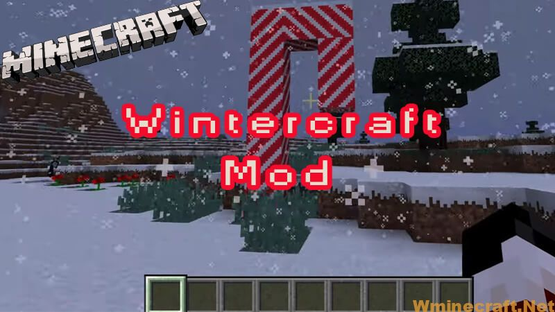Wintercraft Mod version 1.8.9/1.7.10 is an useful tool which is integrated with a wide range of different Christmas related items