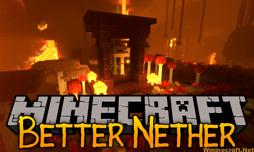 Better Nether Mod