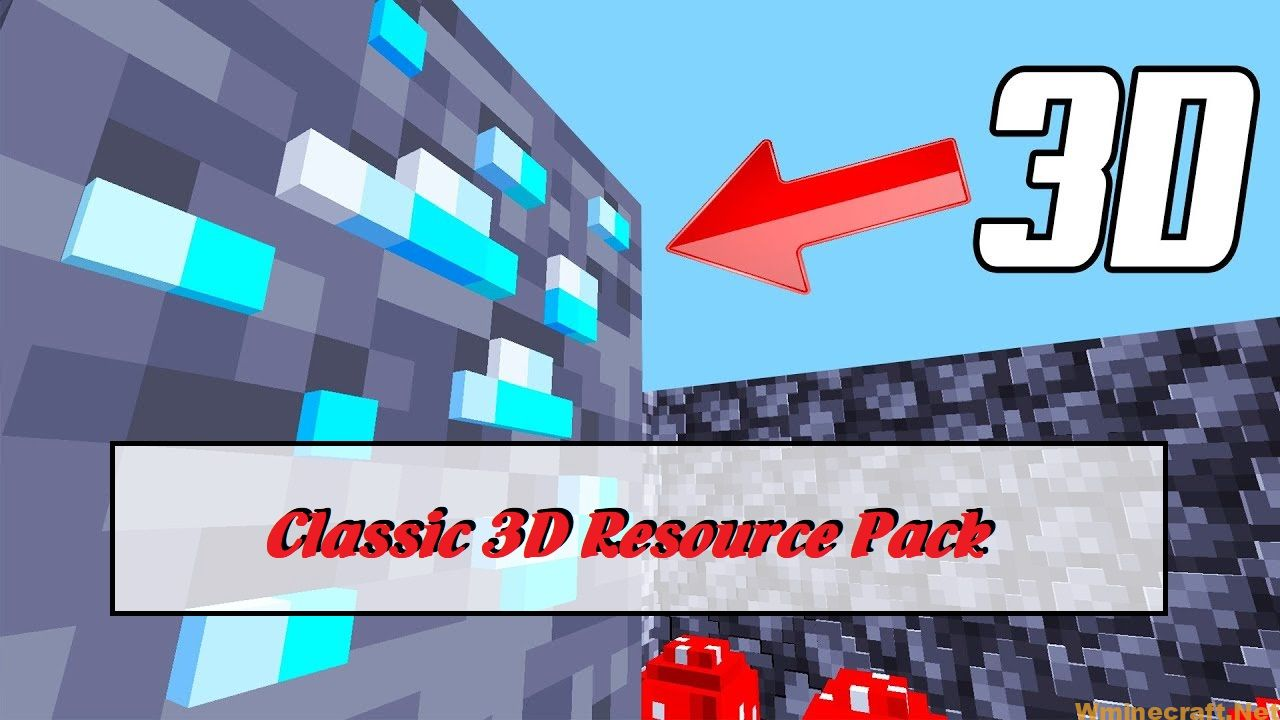 Classic 3D Resource Pack