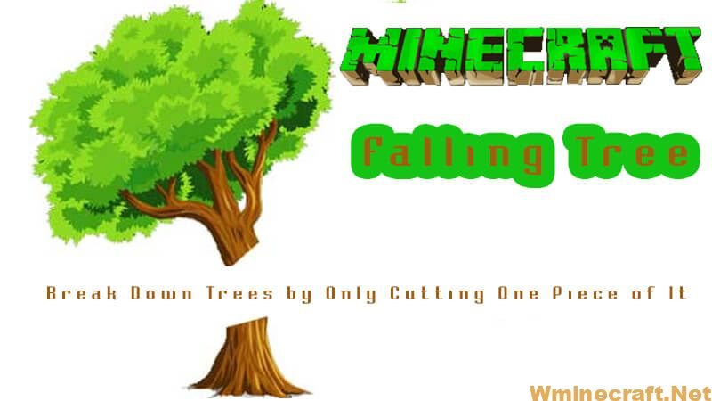 Download Falling Tree Mod for Minecraft 1.16.4/1.16.3 and 1.15.2