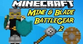 mine blade battlegear 2 mod 1