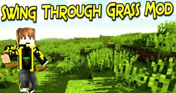 SwingThroughGrass Mods 1