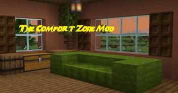 The Comfort Zone Mod