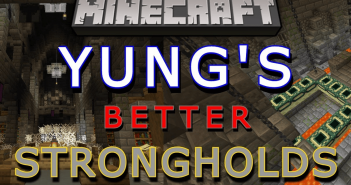 YUNGs Better Strongholds Mod 1